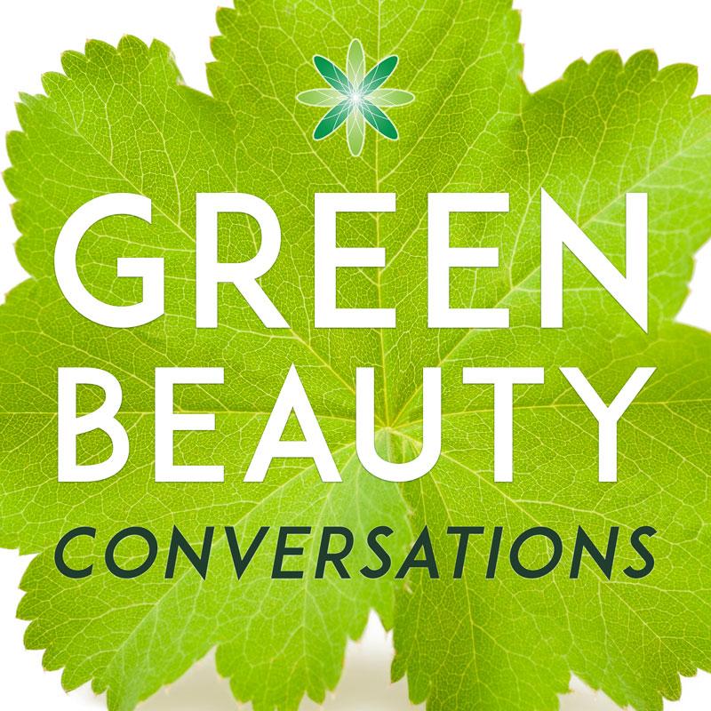 Green Beauty Conversations