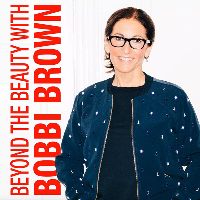 Beyond The Beauty Witn Bobbi Brown